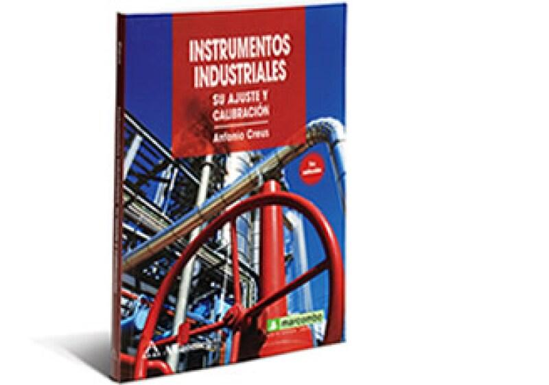 Instrumentos industriales. Su ajuste y calibración. (Foto: )