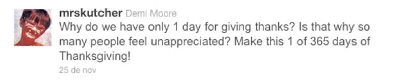 La actriz emitió en días pasados un tuit con motivo del Día de Acción de Gracias con el nombre de usuario: @MrsKutcher