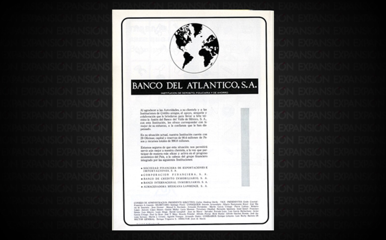 Banco del Atlántico fue absorbido en la década de los 90 por Banco Internacional (Bital). Este último, a su vez, fue adquirido por HSBC en 2002.