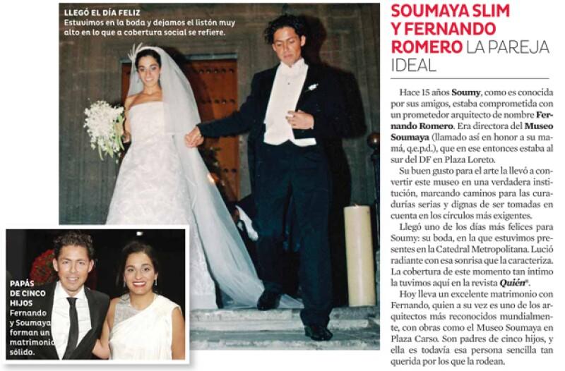 Soumaya Slim y Fernando Romero, de nuestras parejas consentidas.