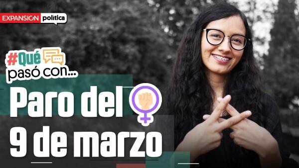 #QuéPasóCon... el paro del 9 de marzo