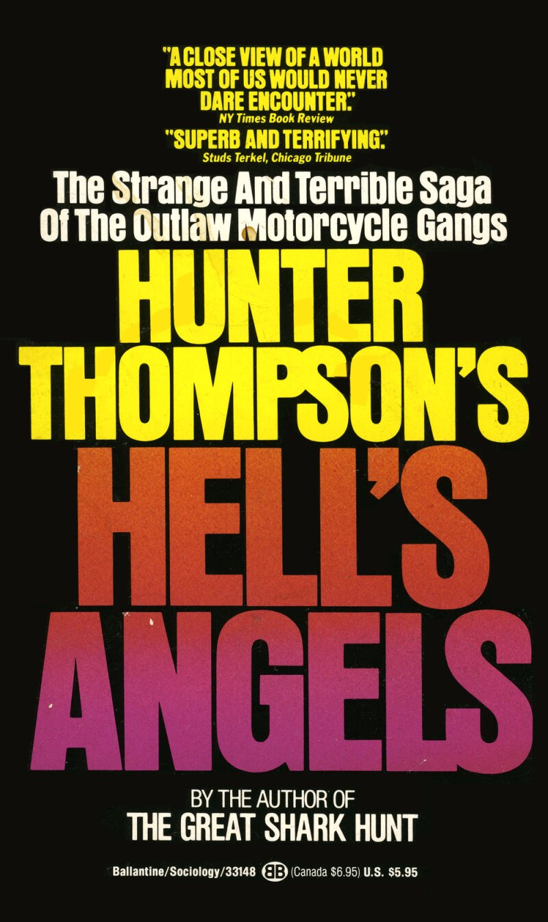 Hell's Angels de Hunter S. Thompson.