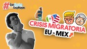 #QueAlguienMeExplique | Migración