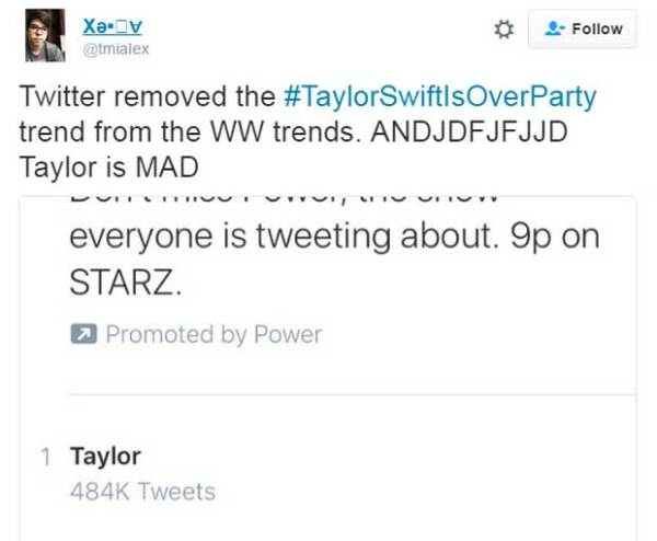 Twitter has removed Taylor Swift Is Over Party and their trending topics. Taylor, you're CRAZY, ' wrote another user.