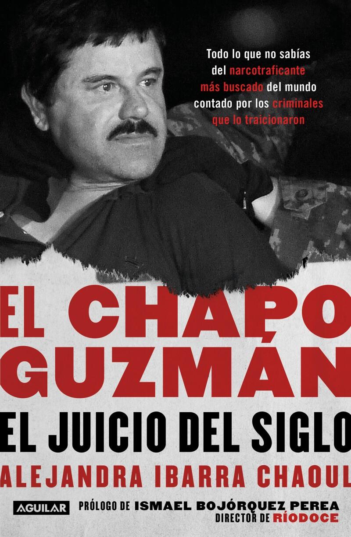 En su libro la periodista mexicana narra tanto el ascenso del 'Chapo' como las traiciones de 14 de los que algún día fueron sus aliados.