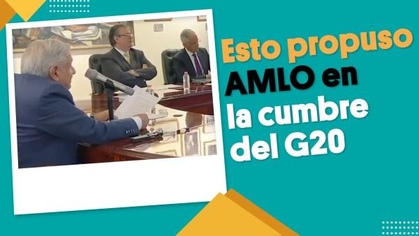 Esto propuso AMLO en el G20 para la cooperación internacional | #EnSegundos