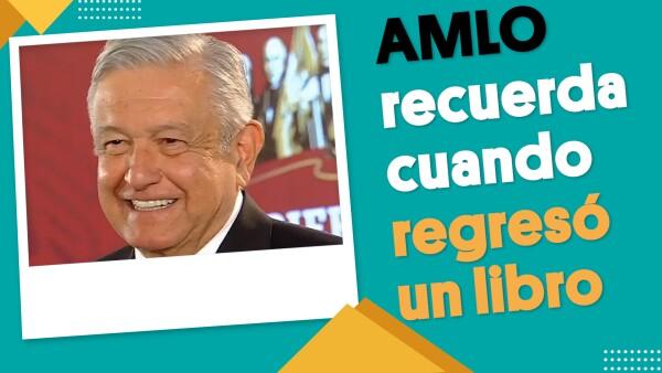 AMLO recuerda cuando tuvo que regresar un libro | #EnSegundos