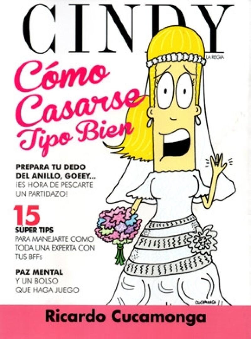 Ricardo Cucamonga presenta su libro `Cindy la regia. Cómo casarse tipo bien´.