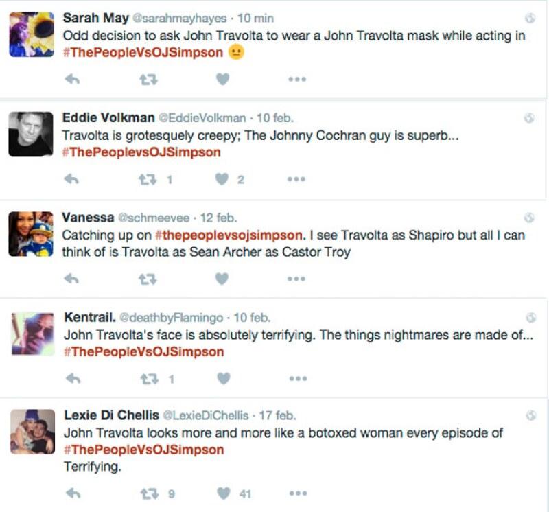 Algunos de los tuis dicen: Mala decisión pedirle a John usar una máscara de John Travolta; Travolta es grotescamente repulsivo; la cara de John Travolta es absolutamente aterradora; John Travolta se ve más y más como una mujer con bótox.