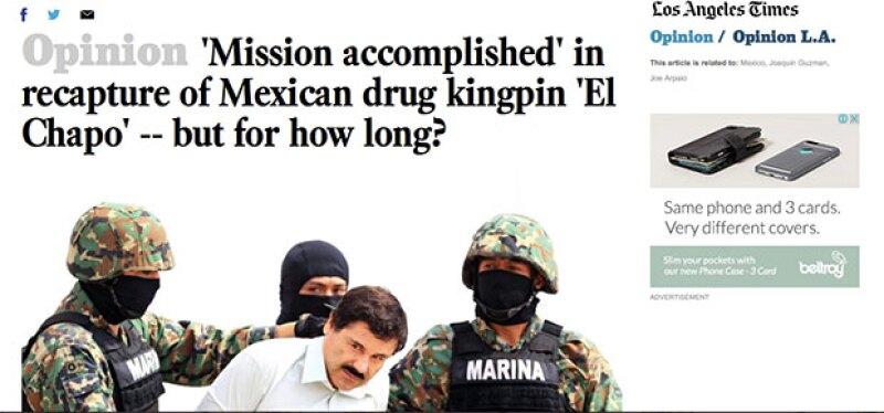 El LA Times se pregunta cuánto tiempo tardará el narcotraficante en escapar de nuevo.