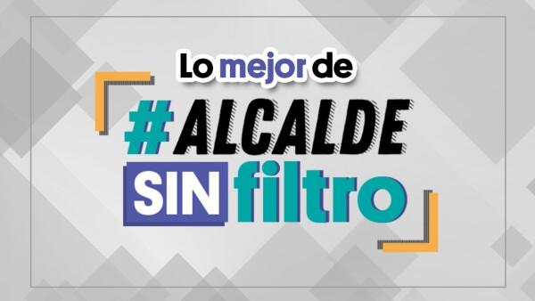 Lo mejor de #AlcaldeSinFiltro |#Clip