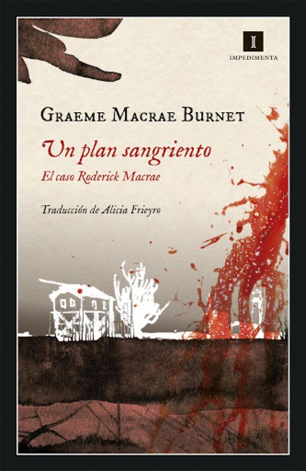 Un plan sangriento de Graeme Macrae Burnet .jpg