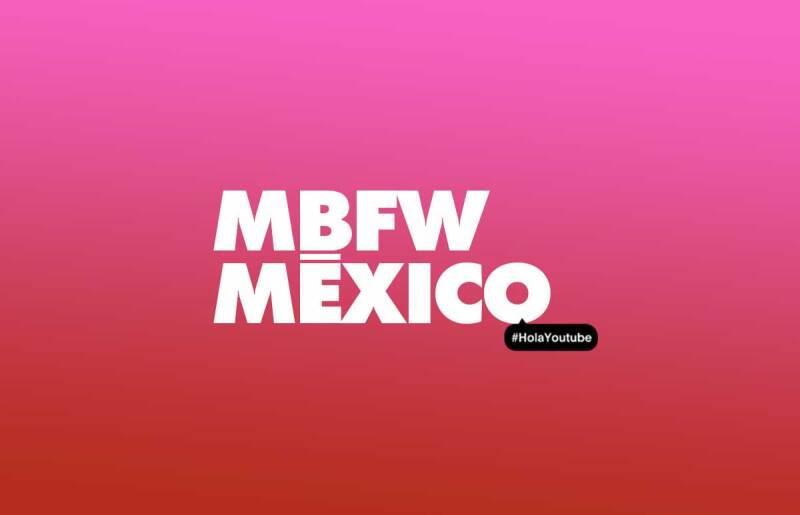 mbfw-mexico-virtual-you-tube (1)