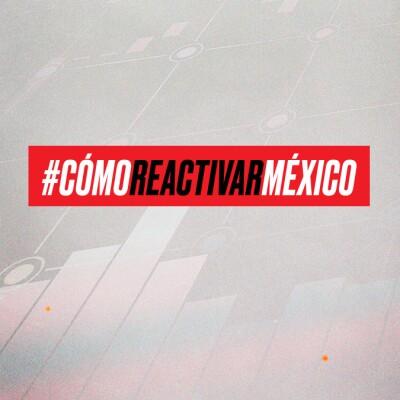 #CómoReactivarMéxico_media principal Home Expansión