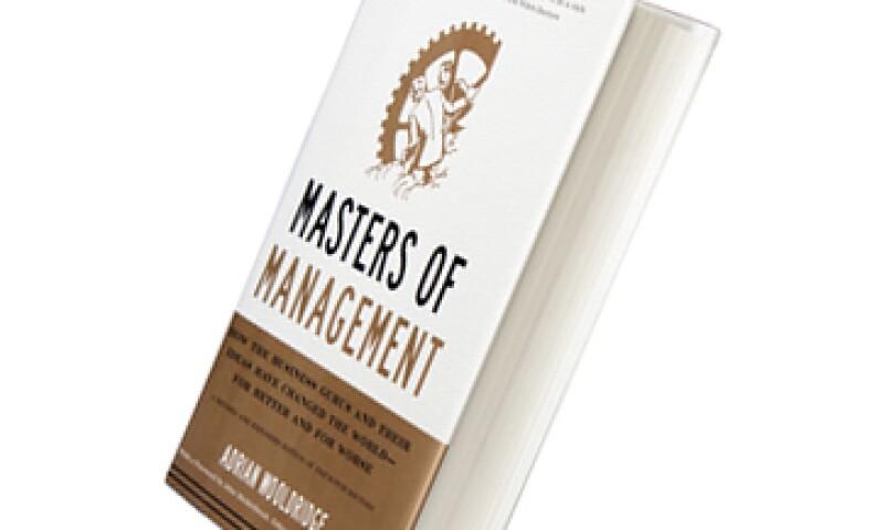 El libro cuenta la historia del management y sus gurúes que han hecho fortuna pensando ideas sobre cómo gestionar corporaciones. (Foto: Dayán Jiménez)