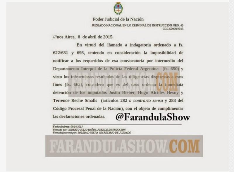 Esta es la orden de detención para Justin y sus guardaespaldas que el sitio publicó.