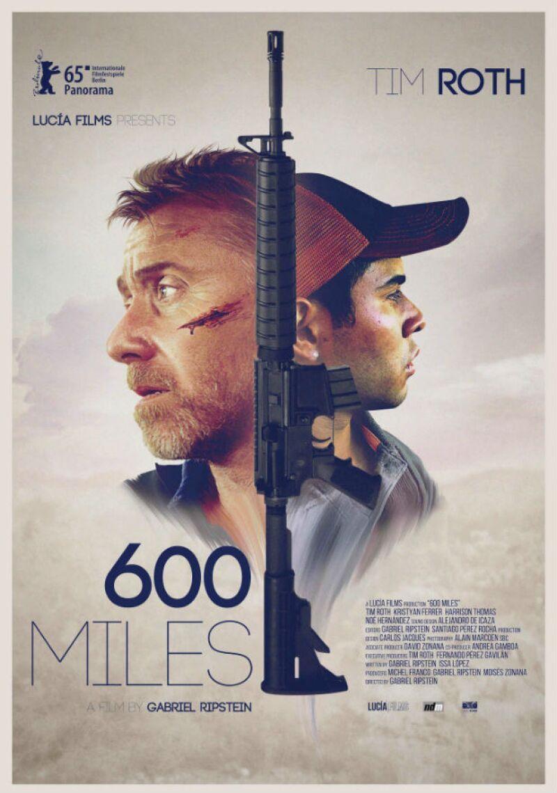 Póster de la película 600 Millas con Tim Roth y Kristyan Ferrer.