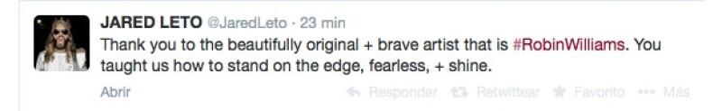 `Gracias al bello, original y valiente artista que es #RobinWilliams. Nos enseñaste cómo permanecer al límite, sin miedo y brillar´, escribió el gandor del Oscar Jared Leto.