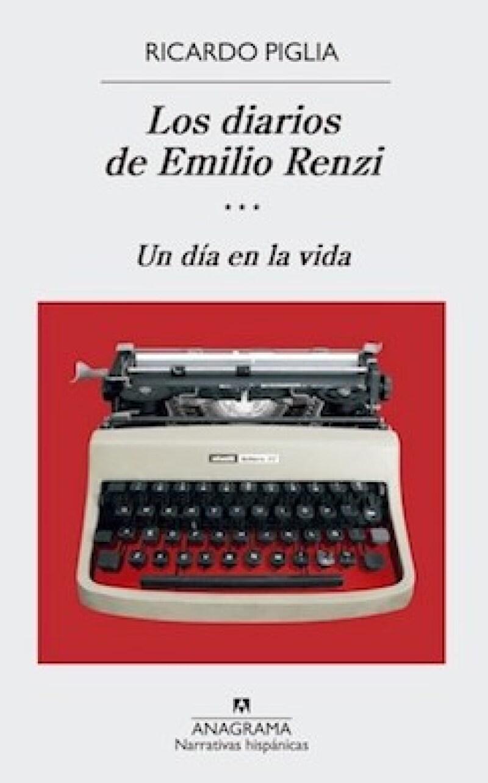 Los Diarios de Emilio Renzi (III) Un día en la vida,