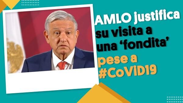 AMLO justifica su visita a una 'fondita' pese a #CoViD19