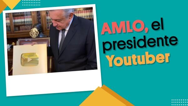 Amlo, El presidente youtuber