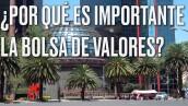 BOLSA DE VALORES EXPLAINER