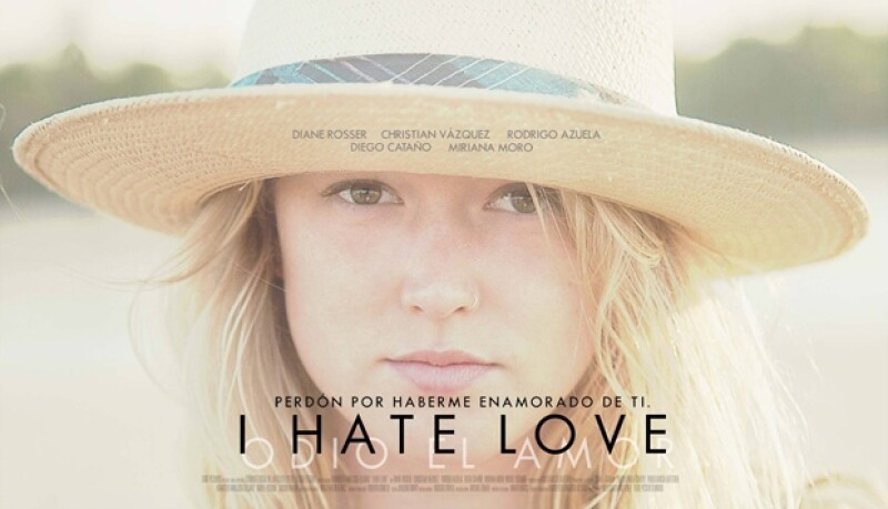 "Diane es el rostro del póster oficial de la cinta mexicana ""I hate love""."