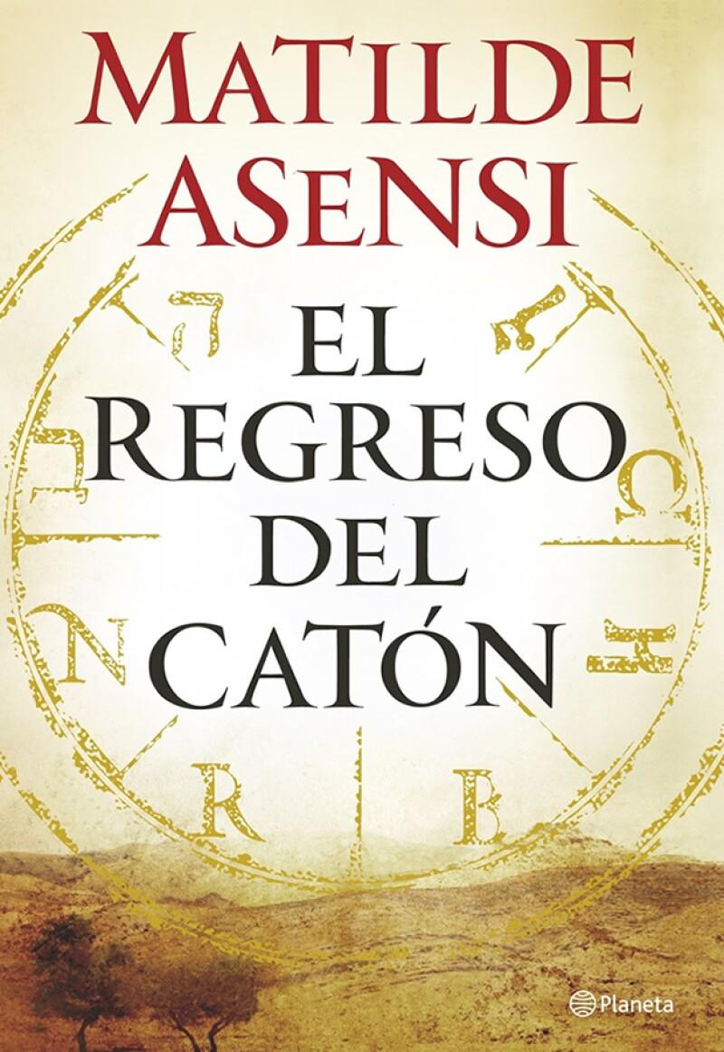 El regreso del Catón de Matilde Asensi