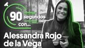 #90SegundosCon | Alessandra Rojo de la Vega