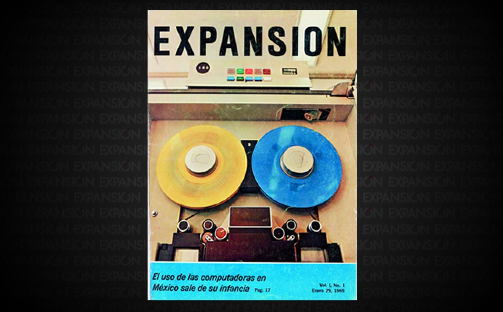La revista Expansión nació el 29 de febrero de 1969. Su primera portada, dos bobinas de la última máquina de IBM, que representaban el poder revolucionario de la computadora.