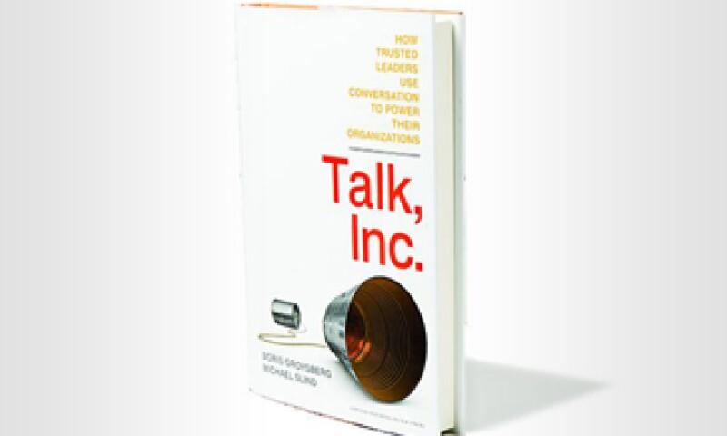 Los autores de Talk Inc. sostienen que una nueva fuente de poder organizacional ocupa el centro del escenario. (Foto: Marc Fauche)