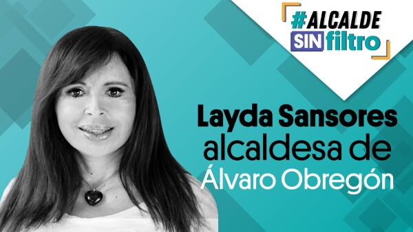 La alcaldesa de #ÁlvaroObregón, Layda Sansores en #AlcaldeSinFiltro ⚡| #EnVivo