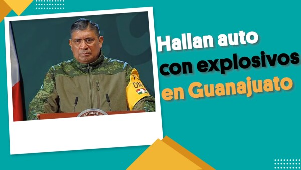 Hallan auto con explosivos en Guanajuato | #EnSegundos