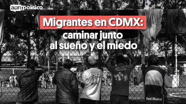 #VIDEO Migrantes en CDMX