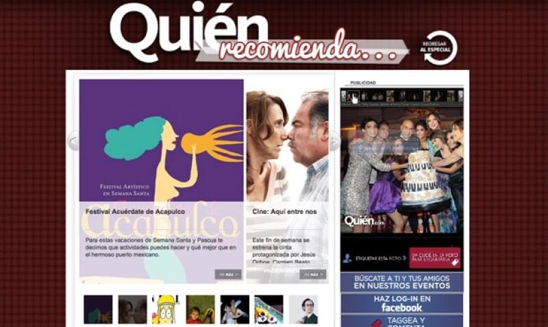 Te recomendamos el Festival Acuérdate de Acapulco, la película `Aquí entre nos´y varias cosas más.