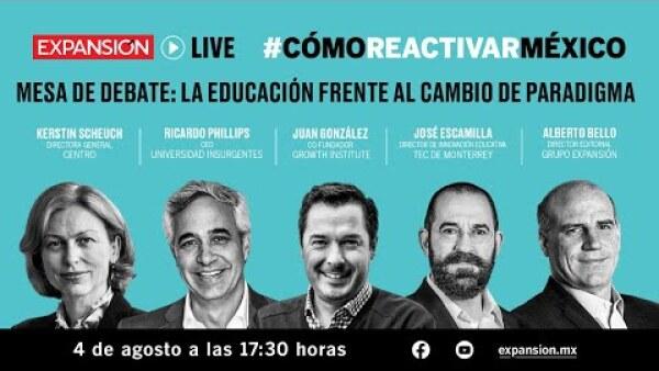 La educación frente al cambio de paradigma | #CómoReactivarMéxico