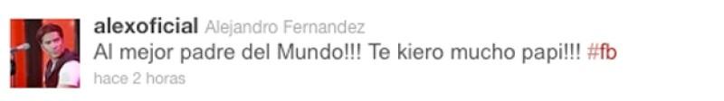 Alejandro Fernández publicó un mensaje en Twitter en el que da muestra del cariño que siente por su papá y del apoyo que le brinda ante su decisión de decir adiós a los escenarios.