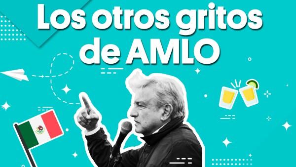 Los otros gritos de AMLO | #Clip