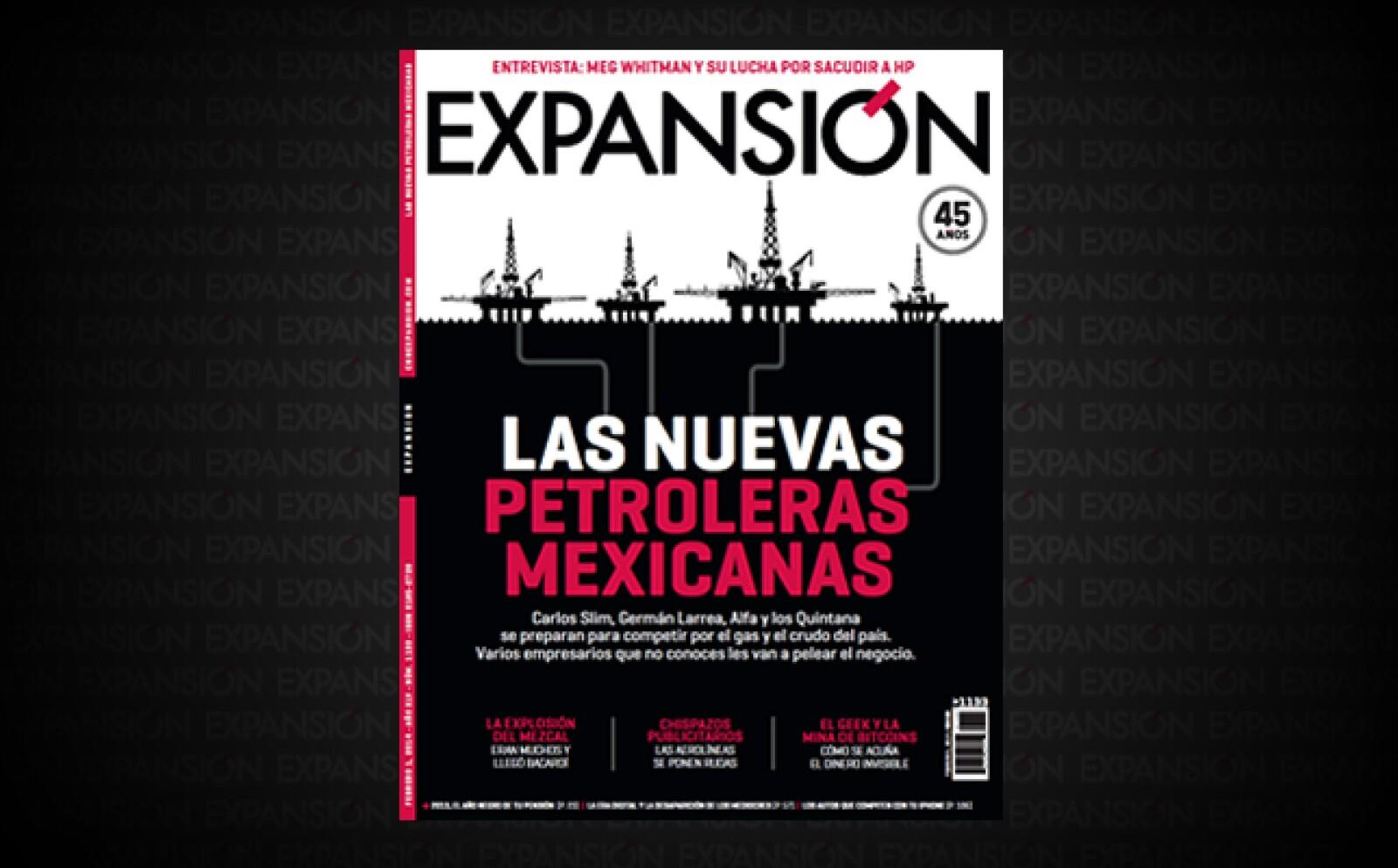 Tras la aprobación de la reforma energética en diciembre de 2013, la revista publicó un especial sobre las empresas mexicanas interesadas y mejor posicionadas para convertirse en las nuevas petroleras independientes.