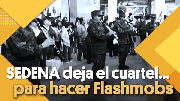 SEDENA deja el cuartel... para hacer Flashmobs | #Clip