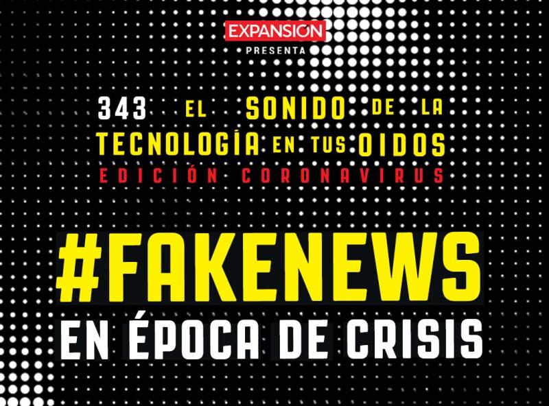 343: #Fakenews en época de crisis