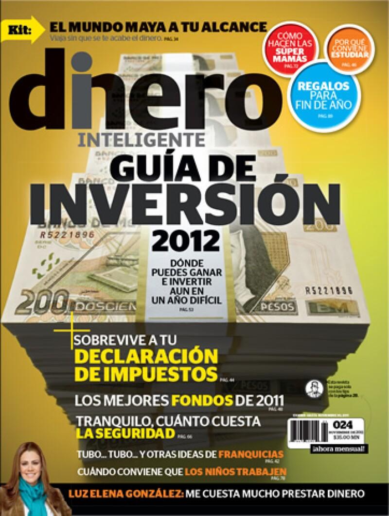 La revista Dinero Inteligente de noviembre 2011 ofrece una guía de inversión para el próximo año. (Foto: Especial)