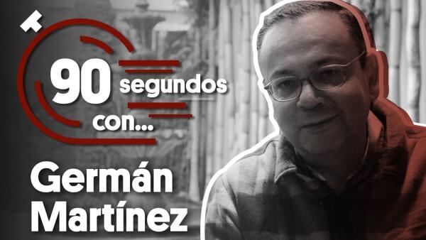 #90SegundosCon... Germán Martínez