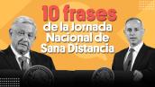 10 frases de la Jornada Nacional de Sana Distancia