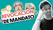 6 Puntos clave sobre la revocación de mandato | #QueAlguienMeExplique