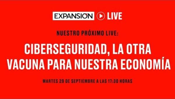 Ciberseguridad, la otra vacuna que México necesita | Expansión Live