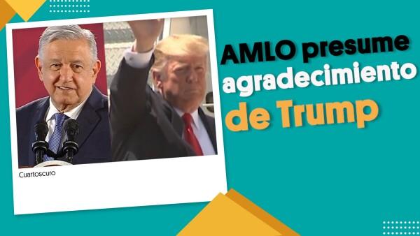 AMLO presume agradecimiento de Trump | #EnSegundos ⏩